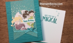 Mermaid Birthday Card Using SU! Myths & Magic S-DSP