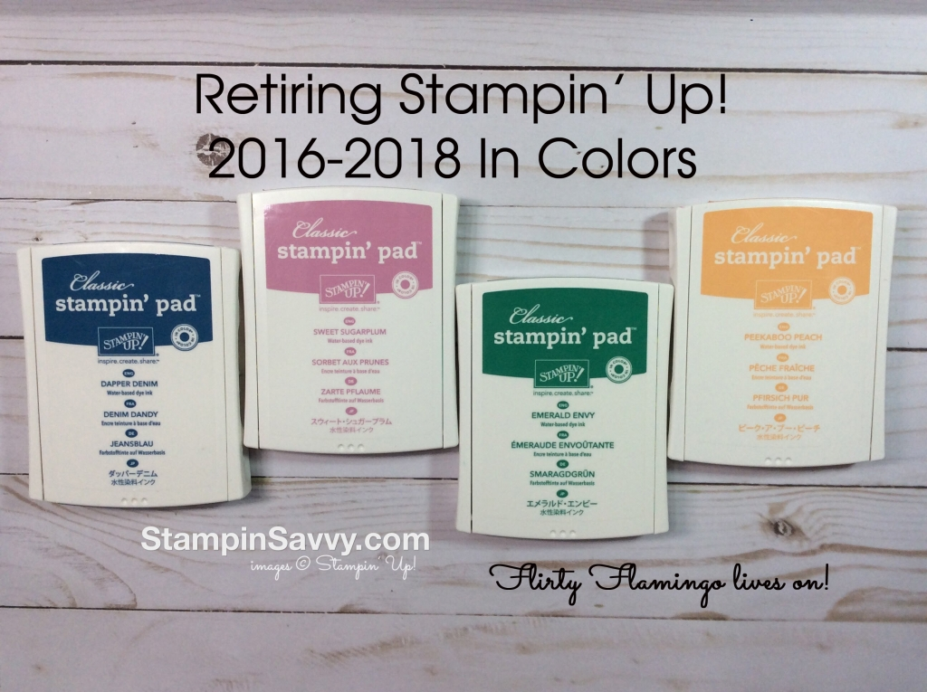 retiring Stampin Up colors 2016-2018 In colors