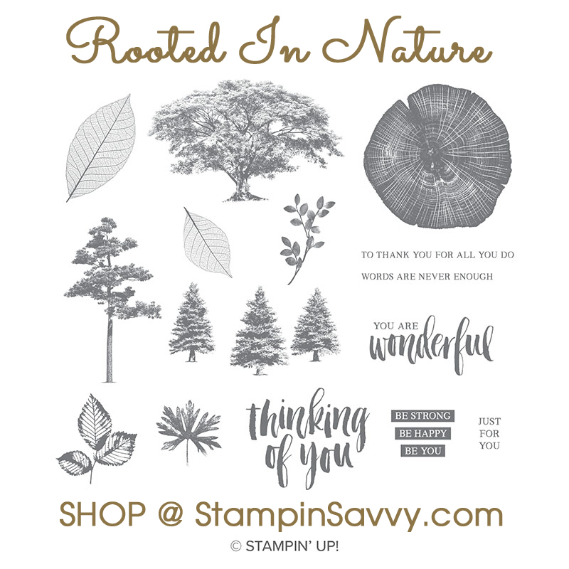 rooted in nature stampinup stampin up stampin savvy stampinsavvy