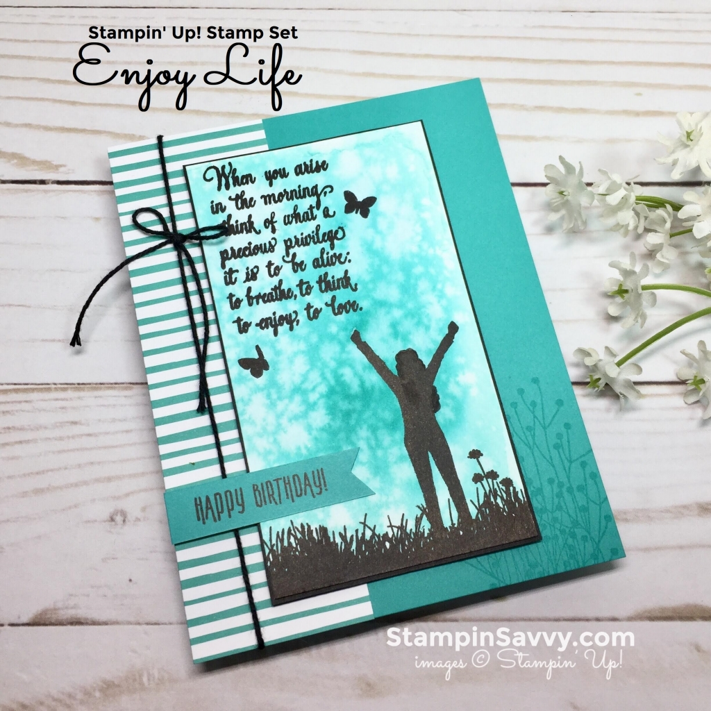 enjoy life, card ideas, stampin up, stampinup, stampin savvy, stampinsavvy, tammy beard