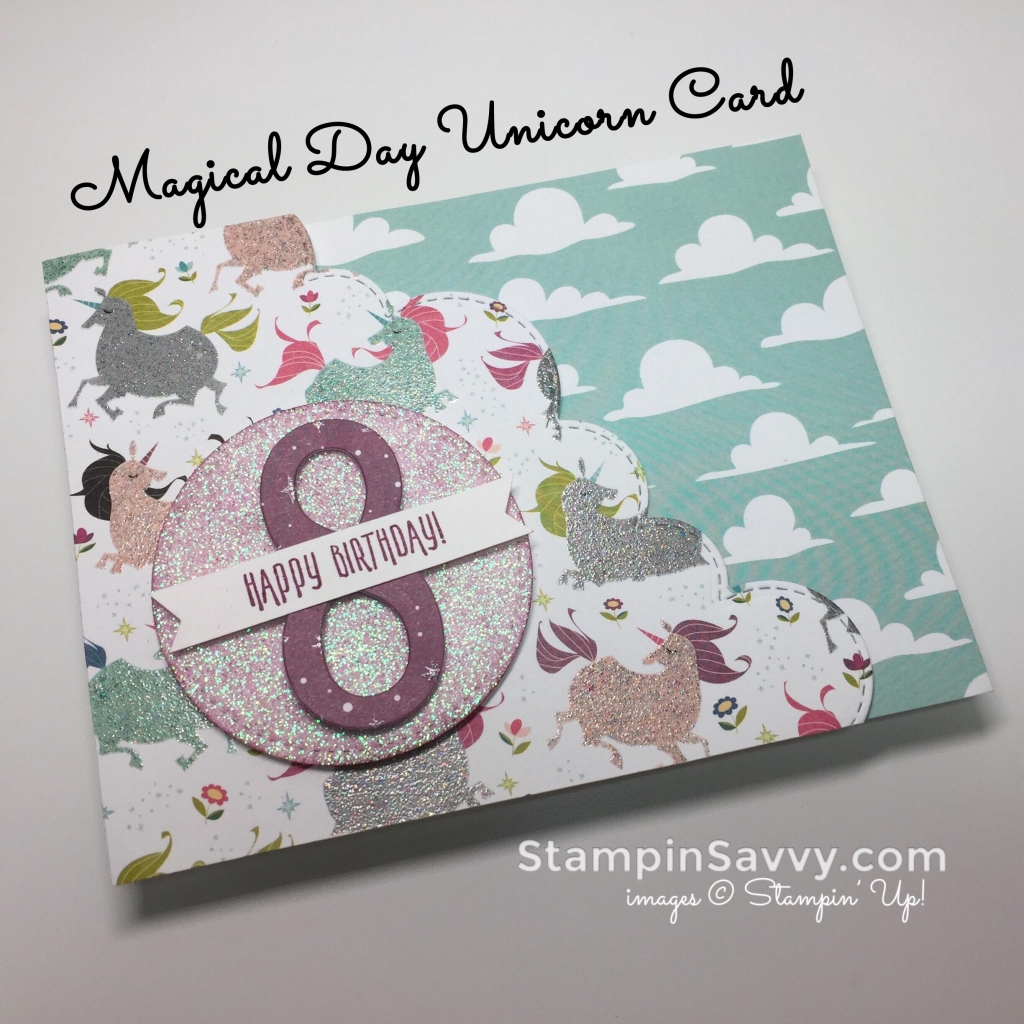 magical day unicorn, card ideas, stampin up, stampinup, stampin savvy, stampinsavvy, tammy beard