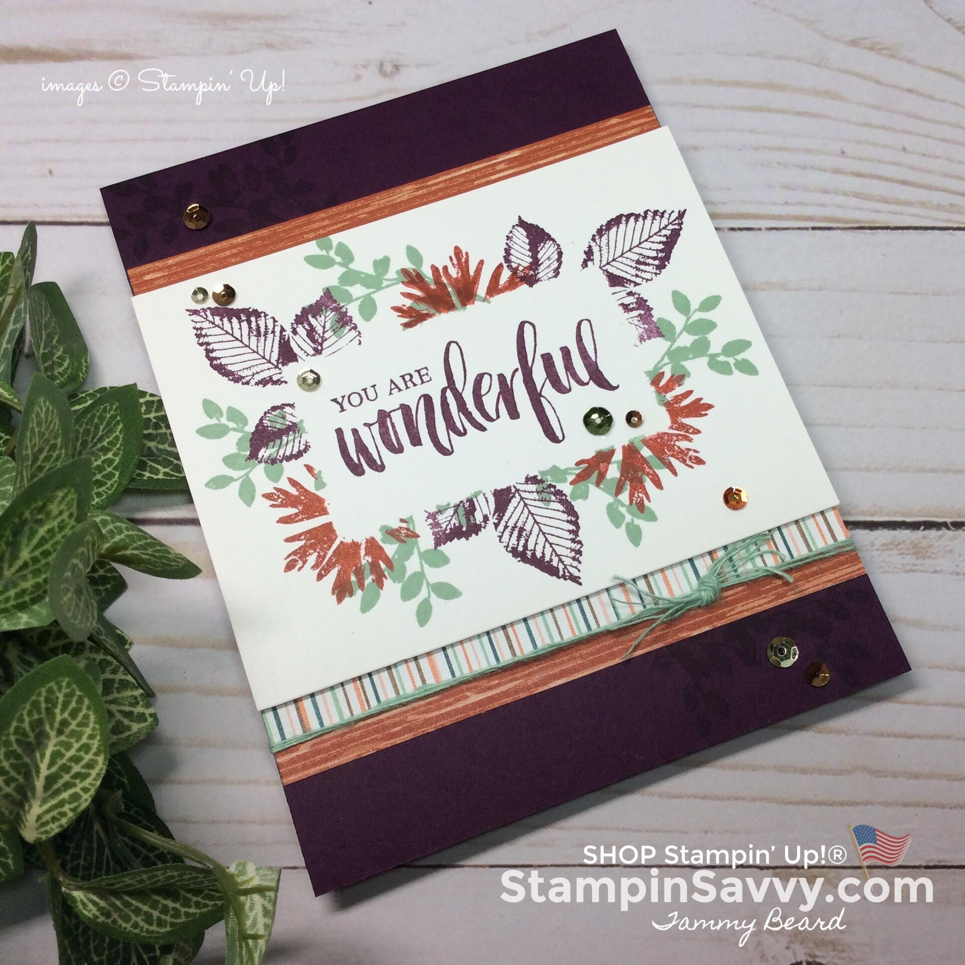 rooted in nature cards, you are wonderful, card ideas, stampin up, stampinup, stampin savvy, tammy beard