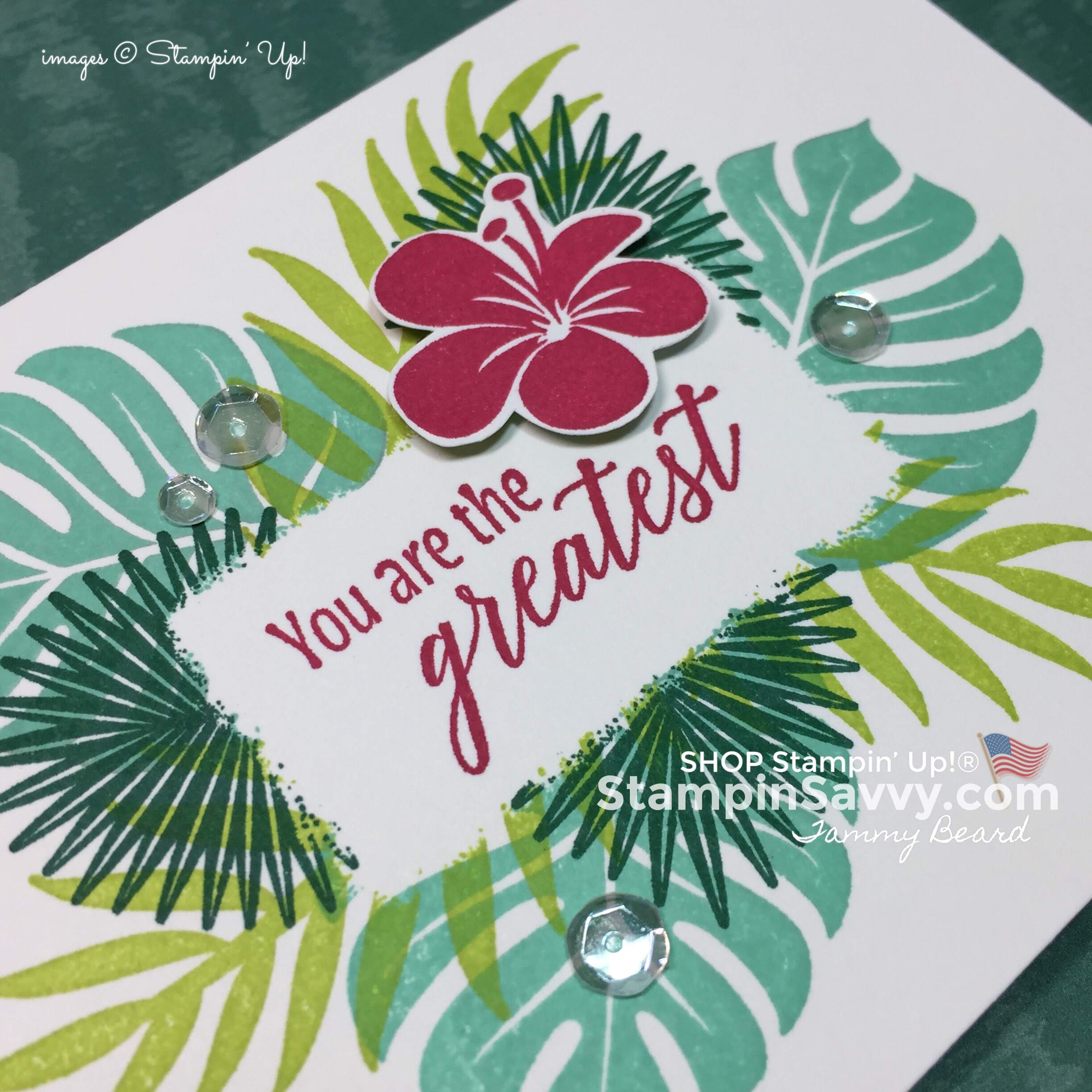 tropical chic stampin up cards, card ideas, masking techniques, stampin up, stampin savvy, stapinup, closeup, tammy beard