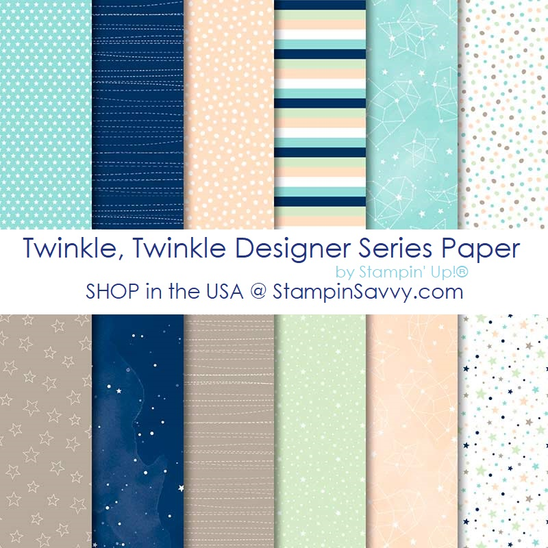 146284, twinkle twinkle designer series paper, stampin up baby boy card idea, stampin savvy, tammy beard