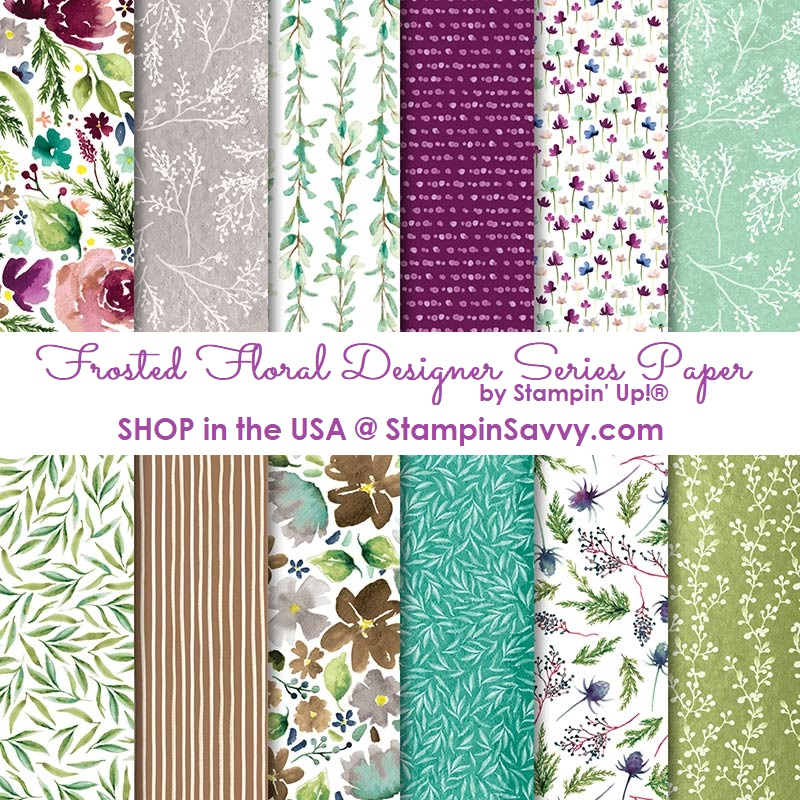147800, frosted floral dsp, stampin up, stampinup, stampin savvy, tammy beard