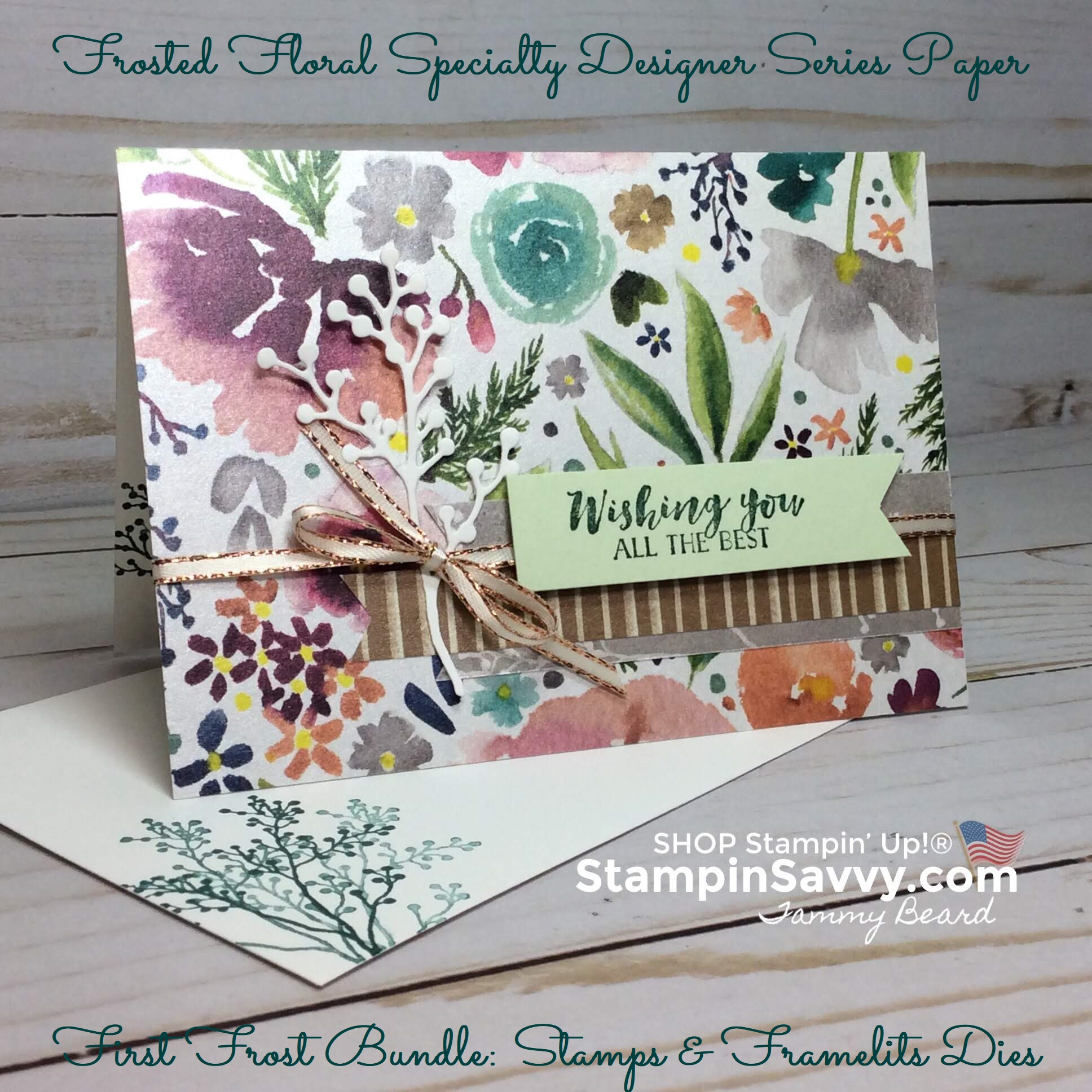 frosted floral dsp, first frost bundle, frosted floral suite, card ideas, stampin up, stampinup, stampin savvy, tammy beard