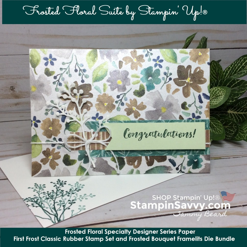 Frosted Floral DSP: Simple cards that shimmer! - Stampin' Savvy