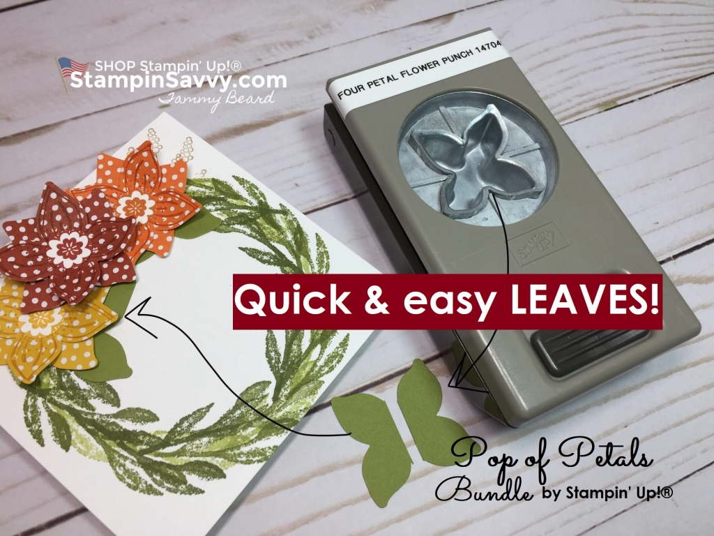 pop of petals bundle, pop of petals card ideas, stampin up fall cards, stampinup, stampin savvy, tammy beard, savvy tips