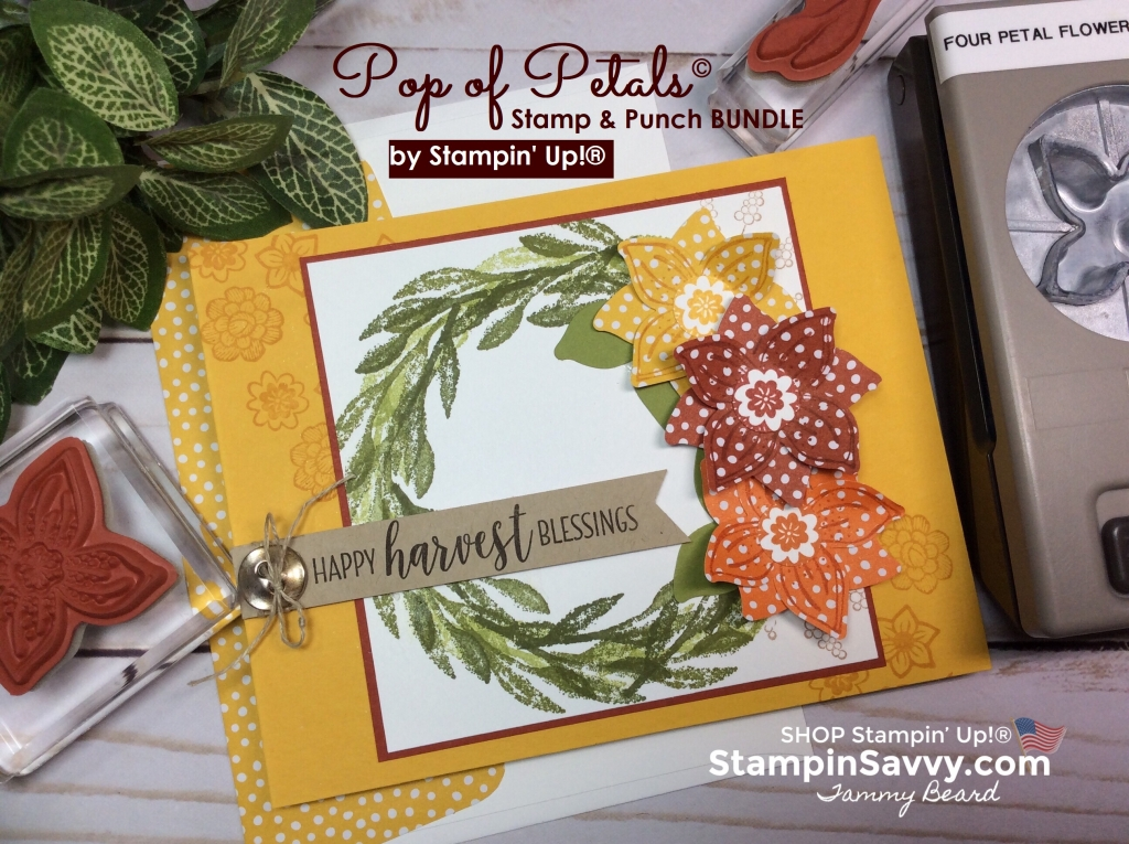 pop of petals bundle, pop of petals card ideas, stampin up, stampinup, stampin savvy, tammy beard