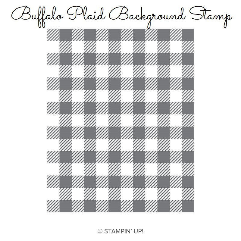 147794 buffalo plaid clear mount stamp, stampin up, stampin savvy, tammy beard