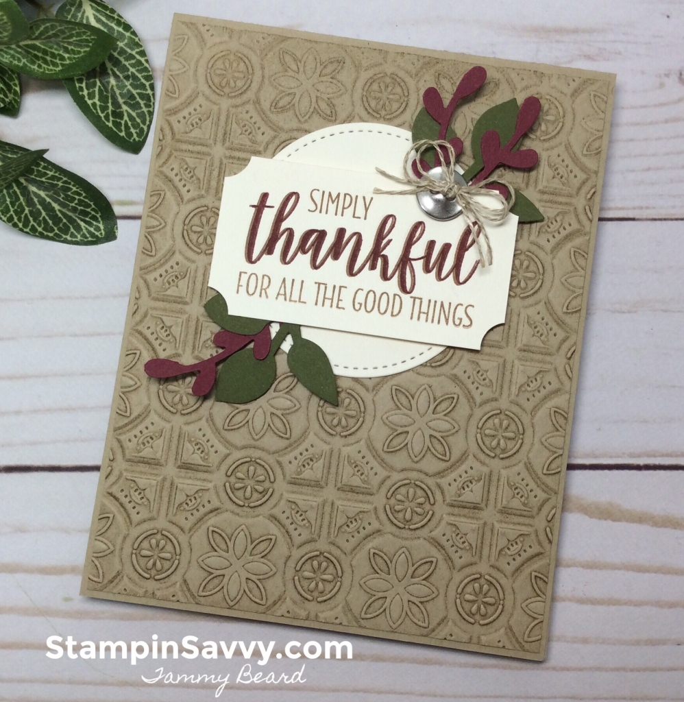 add texture to cards, country home, tin tile tief, stampin up, stampinup, stampin savvy, tammy beard