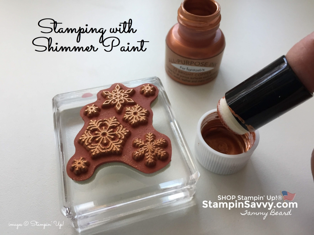 shimmer paint, stampin up, stampinup, stampin savvy, tammy beard
