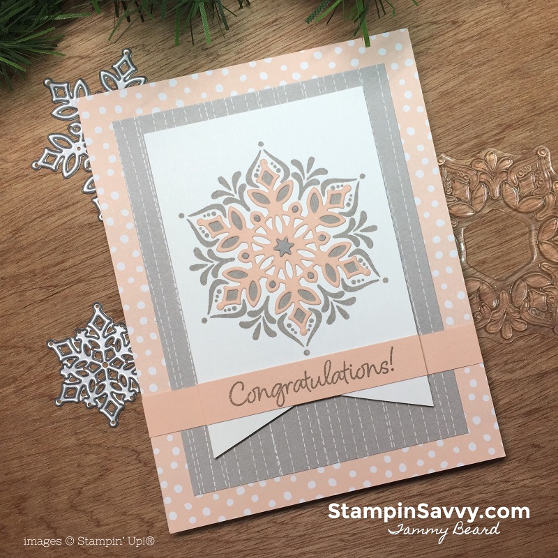 snowflake showcase cards congrats cards, stampin up, stampin savvy, tammy beard
