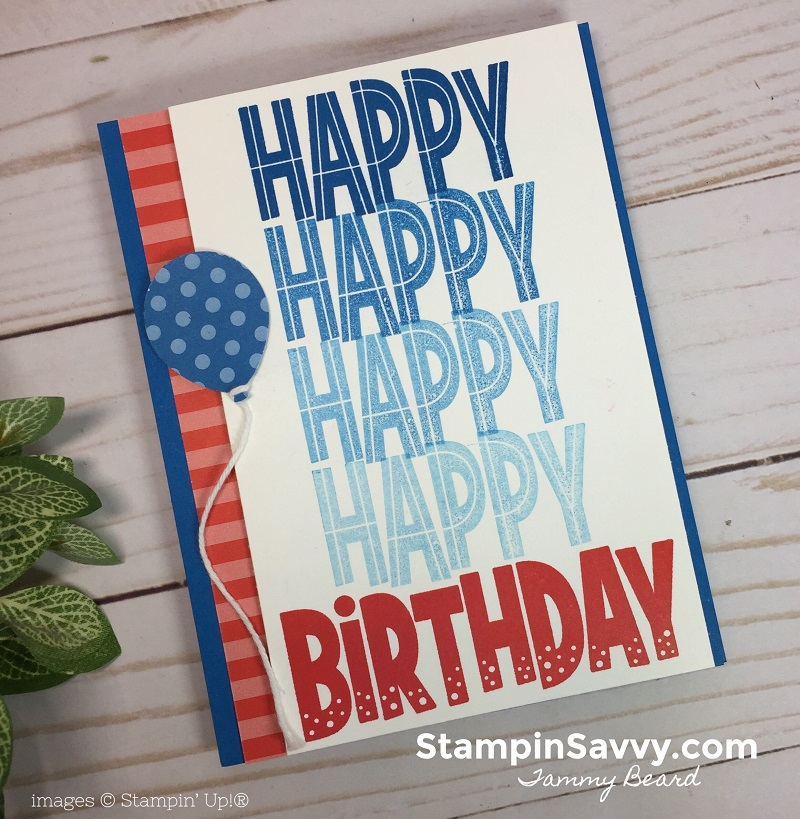 one for all, birthday card ideas, stamparatus techniques, stampin up, stampinup, stampin savvy, tammy beard