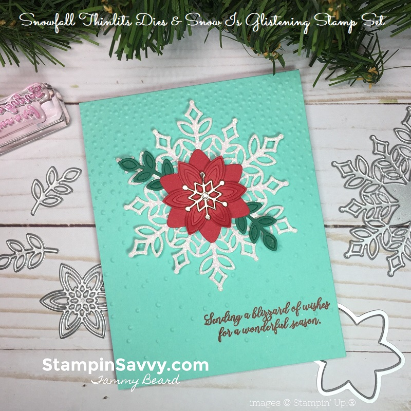 snowfall thinlits, snow is glistening, christmas card ideas, stampin up, stampin savvy, tammy beard