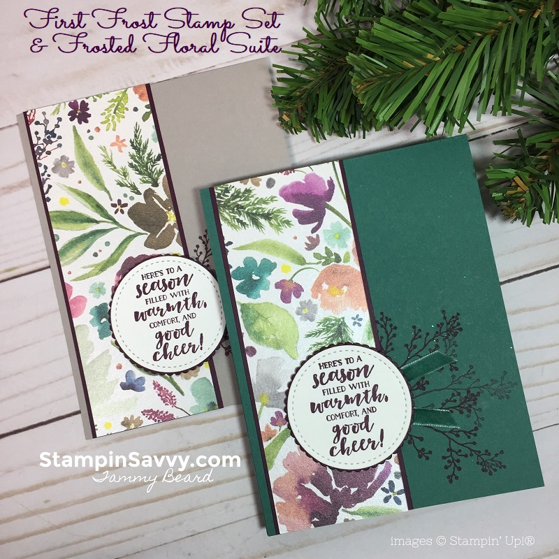 first frost, frosted floral dsp, simple christmas card tutorial, stampin savvy, stampin up, tammy beard