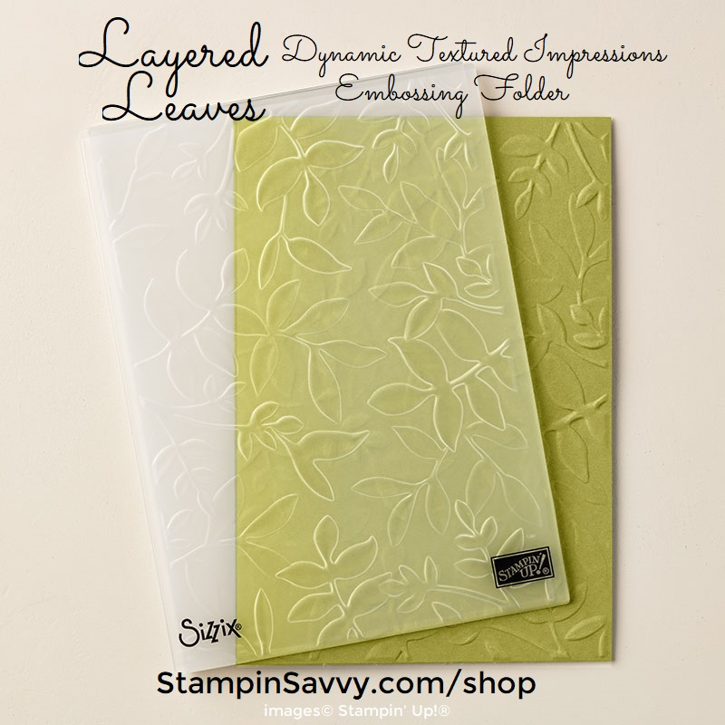 143704-layered-leaves-dynamic-textured-impressions-embossing-folder-stampin-up-stampinup-stampin-savvy-tammy-beard