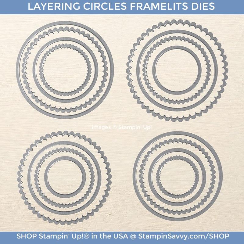 layering-circles-framelits-dies-141705-stampin-up-stampin-savvy-tammy-beard