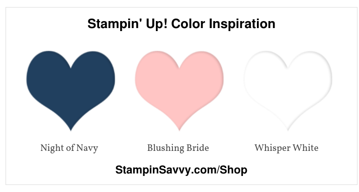 Stampin' Up! Color Inspiration night of navy, blushing  bride, whisper white