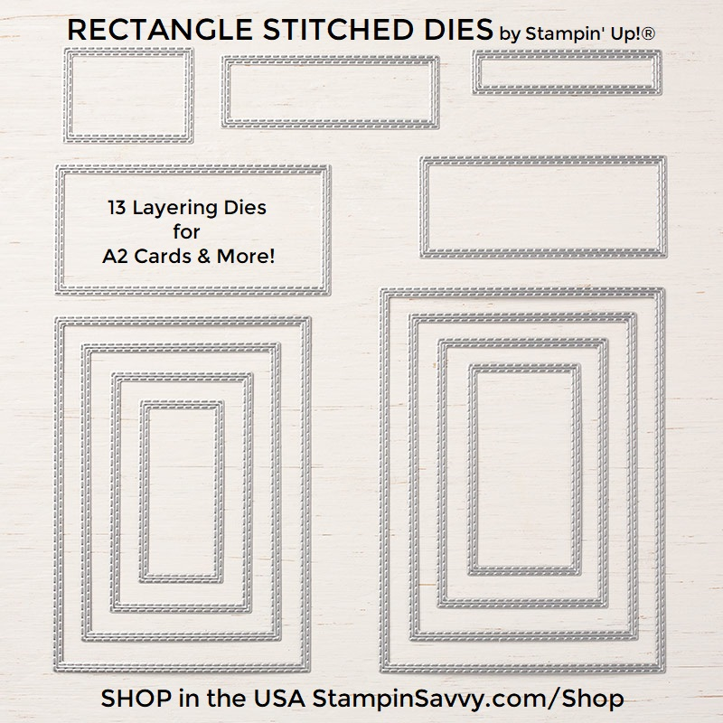 RECTANGLE-STITCHED-DIES-148551-STAMPIN-UP-STAMPIN-SAVVY-TAMMY-BEARD