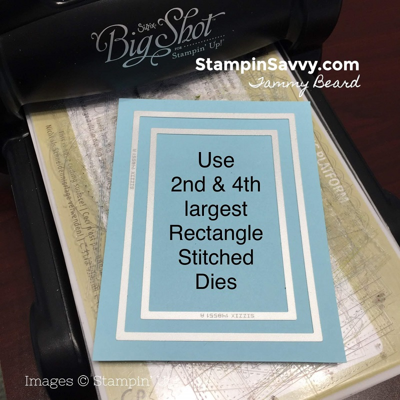 RECTANGLE-STITCHED-DIES-STAMPIN-UP-STAMPIN-SAVVY-TAMMY-BEARD1