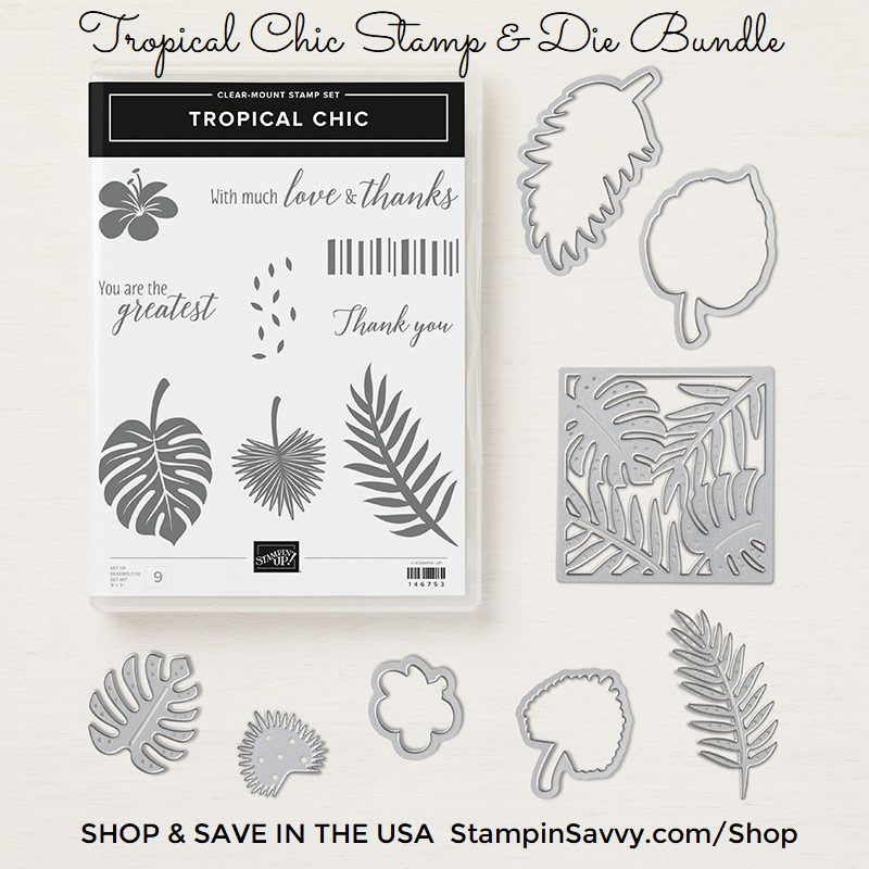 TROPICAL-CHIC-BUNDLE-148399-STAMPIN-UP-STAMPINUP-STAMPIN-SAVVY-TAMMY-BEARD