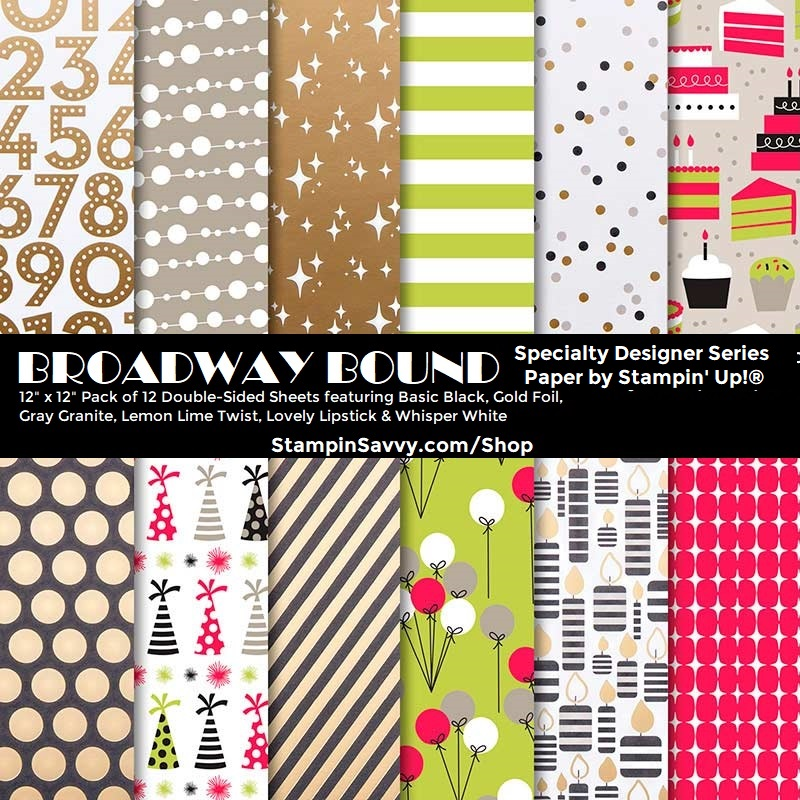 BROADWAY-BOUND-STAMPIN-UP-146277-STAMPIN-SAVVY-TAMMY-BEARD