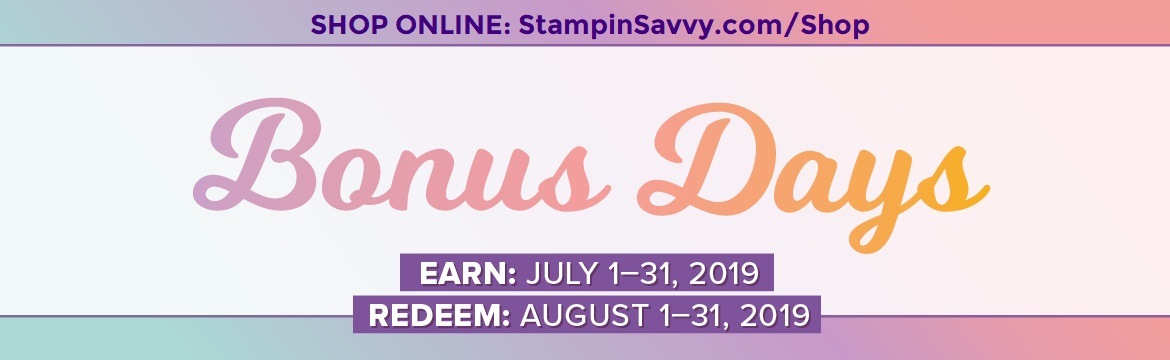 JULY-AUG-BONUS-DAYS-PROMO-STAMPIN-UP-STAMPIN-SAVVY-TAMMY-BEARD