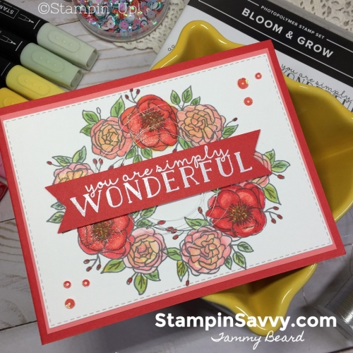 BLOOM-AND-GROW-STAMPIN-BLENDS-CARD-IDEAS-TAMMY-BEARD-STAMPIN-SAVVY-STAMPIN-UP