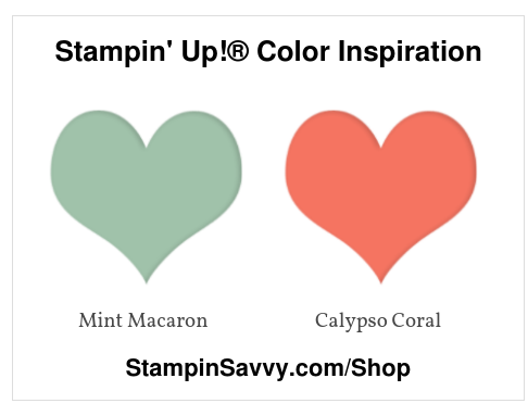 Stampin' Up!® Color Inspiration-calypso-coral-mint-macaron-stampin-savvy-tammy-beard