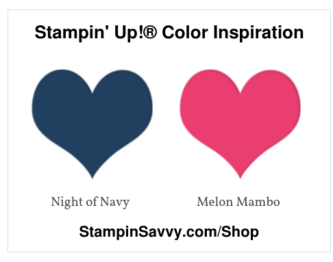 Stampin' Up!® Color Inspiration night of navy melon mambo stampin savvy tammy beard