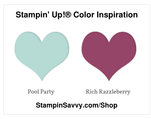Stampin' Up!® Color Inspiration-pool-party-rich-razzleberry-stampin-savvy-tammy-beard