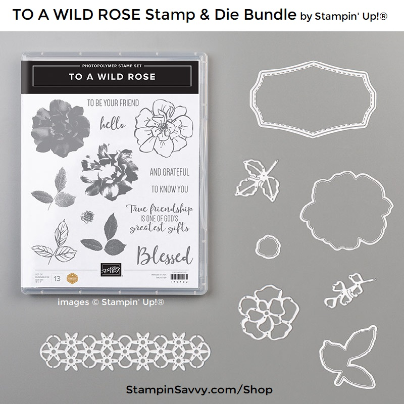 TO-A-WILD-ROSE-BUNDLE-151073-STAMPIN-UP-TAMMY-BEARD-STAMPIN-SAVVY