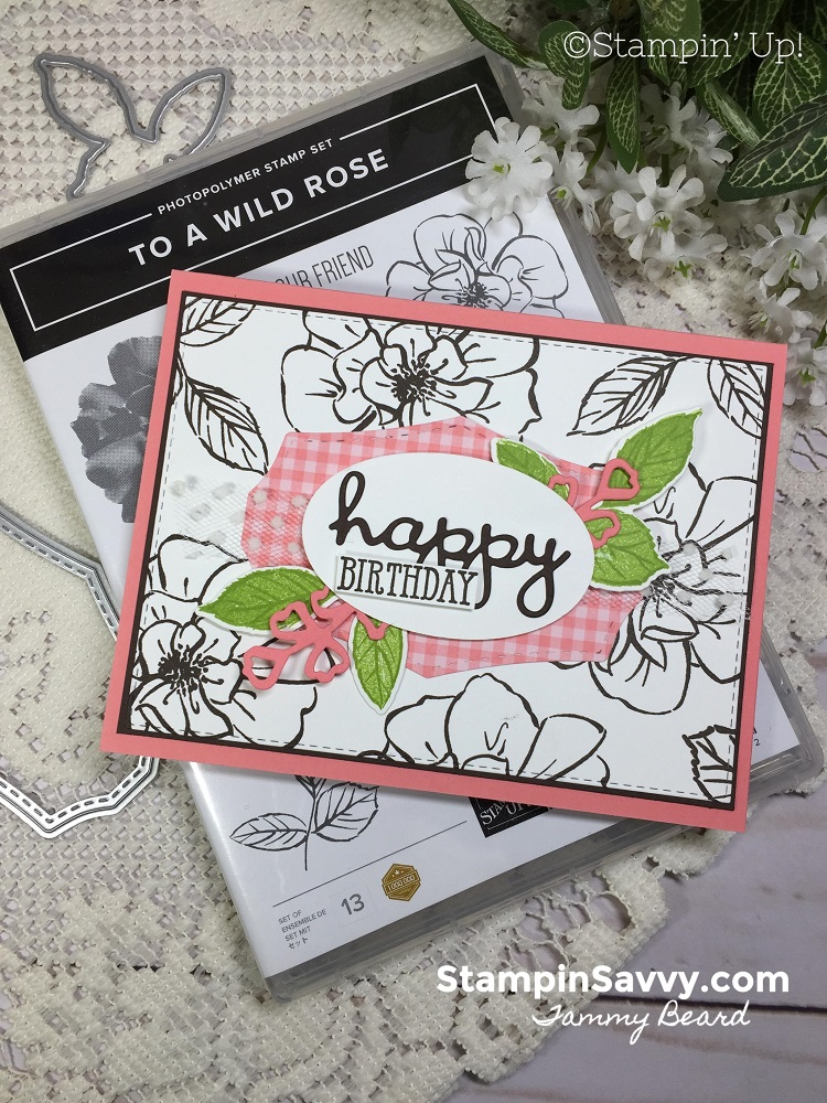 TO-A-WILD-ROSE-CARD-IDEAS-STAMPIN-UP-TAMMY-BEARD-STAMPIN-SAVVY