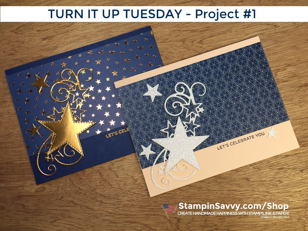 TURN-IT-UP-1-SO-MANY-STARS-BRIGHTLY-GLEAMING-BROADWAY-BIRTHDAY-TAMMY-BEARD-STAMPIN-SAVVY-STAMPIN-UP