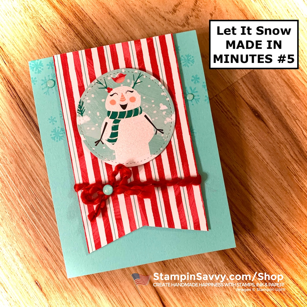 LET-IT-SNOW-CARD-IDEAS-MADE-IN-MINUTES-5-TAMMY-BEARD-STAMPIN-SAVVY-STAMPIN-UP-1