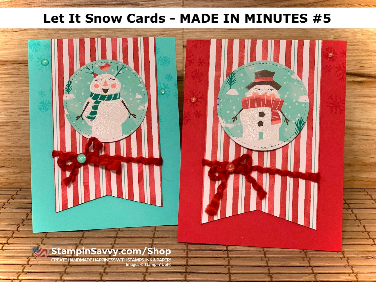 LET-IT-SNOW-CARD-IDEAS-MADE-IN-MINUTES-5-TAMMY-BEARD-STAMPIN-SAVVY-STAMPIN-UP-2