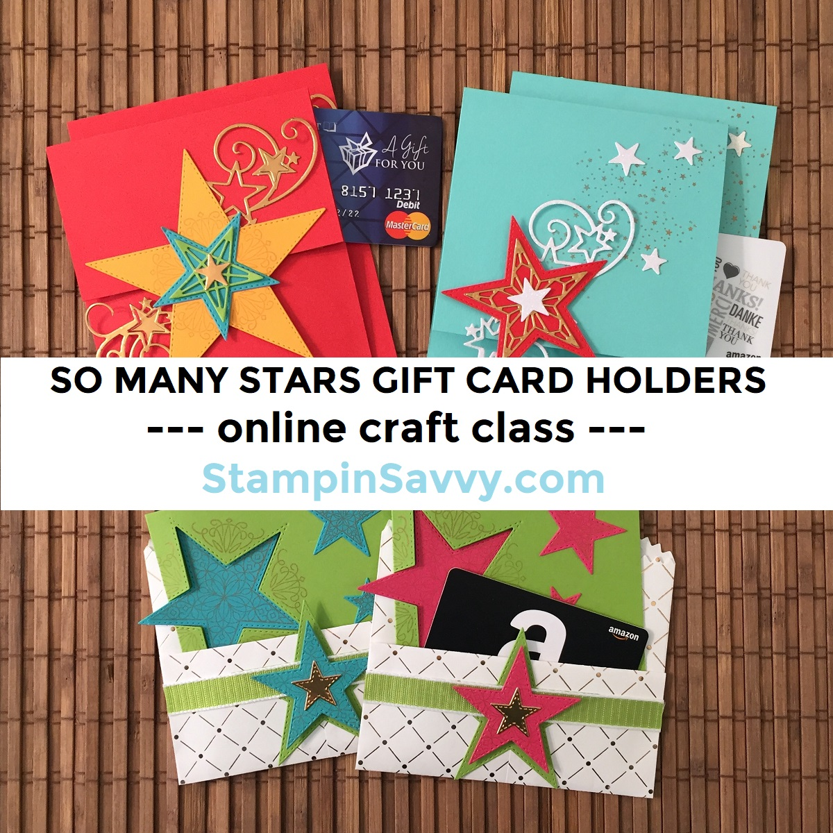 SO-MANY-STARS-GIFT-CARD-HOLDERS-CRAFT-CLASS-1-TAMMY-BEARD-STAMPIN-SAVVY-STAMPIN-UP
