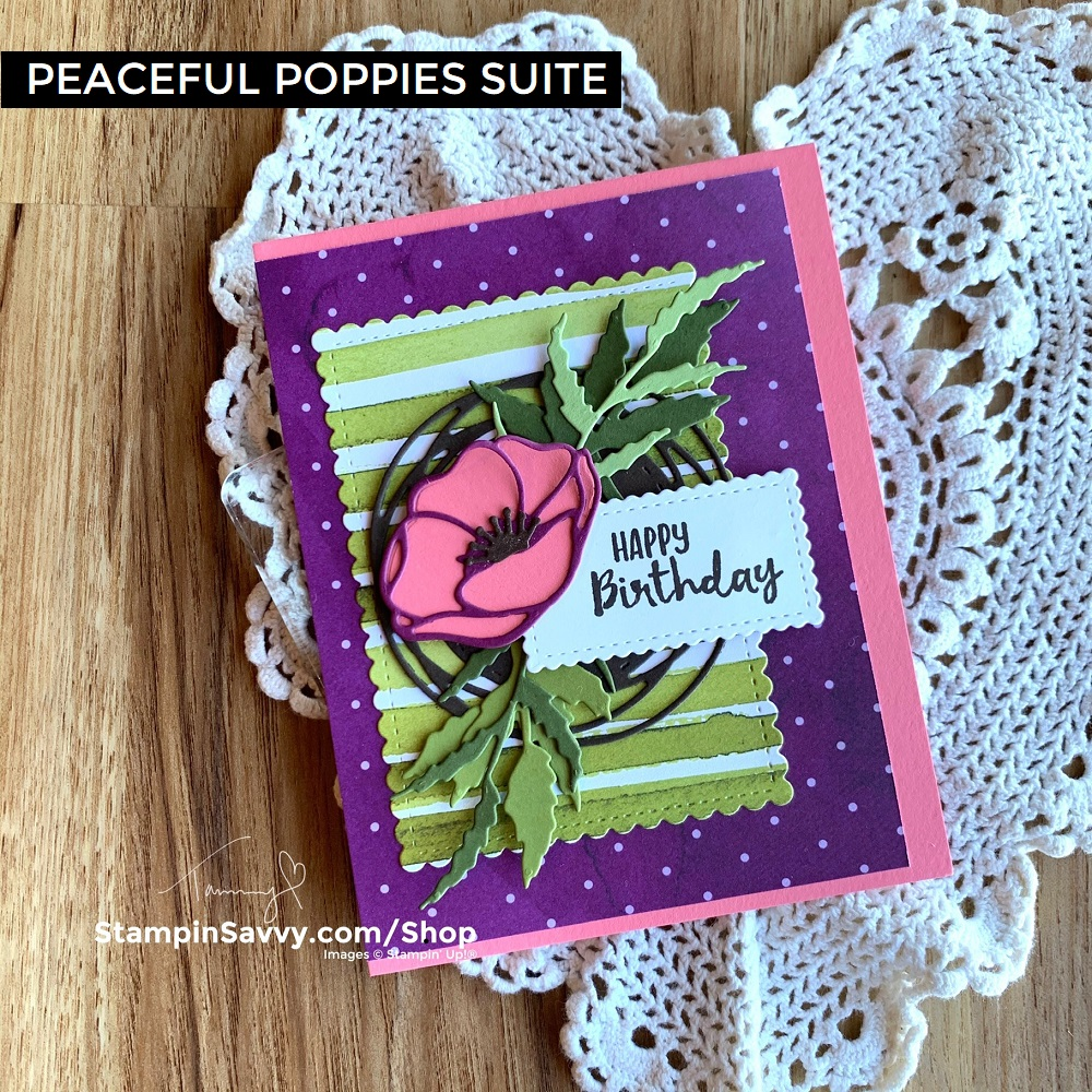 PEACEFUL-POPPIES-SUITE-BIRTHDAY-CARD-TAMMY-BEARD-STAMPIN-SAVVY-STAMPIN-UP