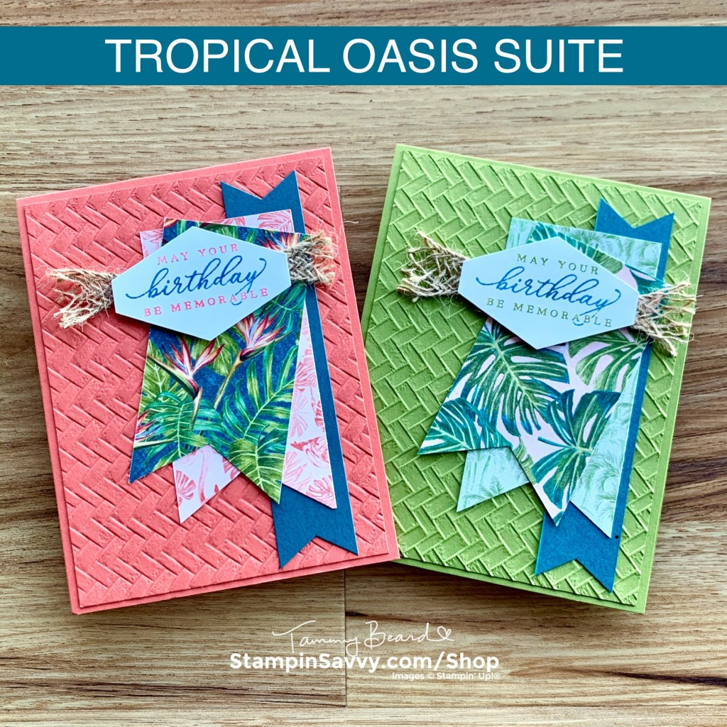 TROPICAL-OASIS-CARD-IDEA-MASCULINE-FEMININE-TAMMY-BEARD-STAMPIN-SAVVY-STAMPIN-UP