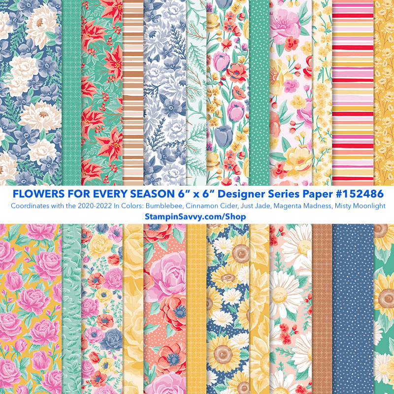FLOWERS-FOR-EVERY-SEASON-DESIGNER-SERIES-PAPER-152486-STAMPIN-UP-TAMMY-BEARD-STAMPIN-SAVVY