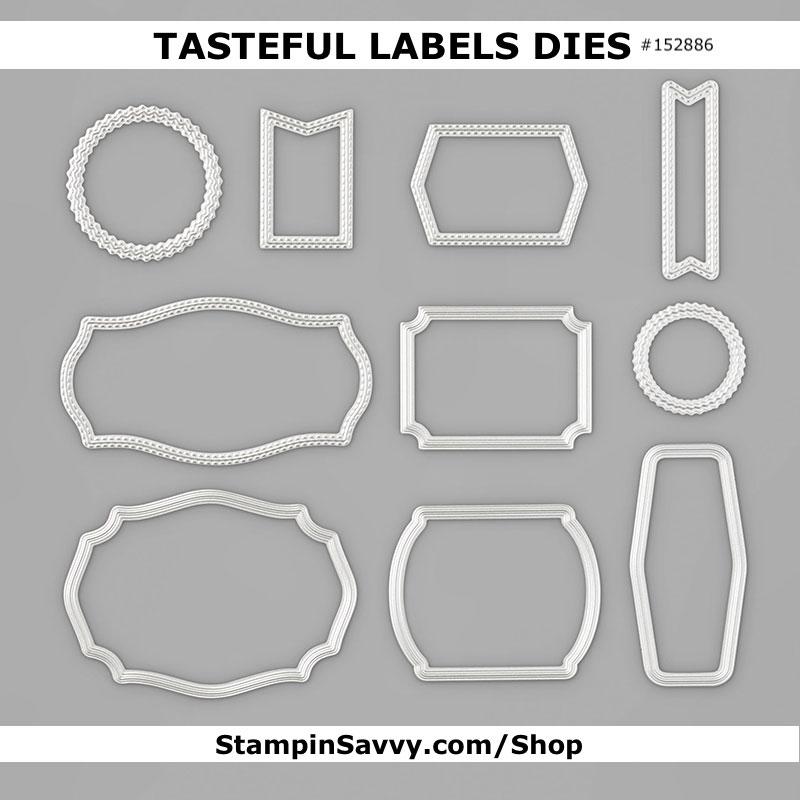 TASTEFUL-LABELS-DIES-152886-STAMPIN=UP-TAMMY-BEARD-STAMPIN-SAVVY
